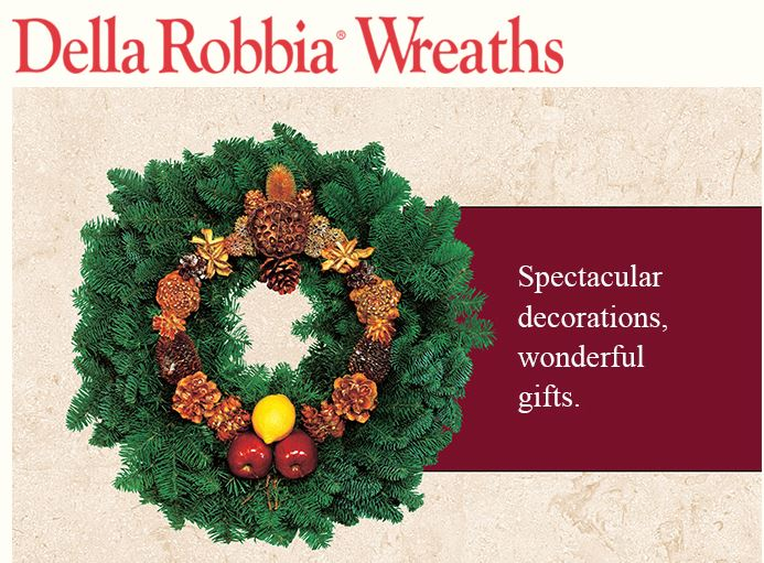 Della Robbia Wreaths are handmade by Boys Republic students and hand-made, since 1923.