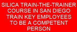 Silica train the trainer