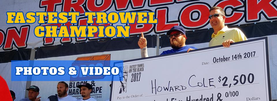 howard cole-fastest trowel-slider